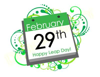 February 29th - Leap Day