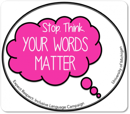 """Speech bubble that says """"Stop. Think. Your words matter"""""""